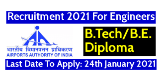 AAI Recruitment 2021 For Engineers Last Date To Apply 24th January 2021