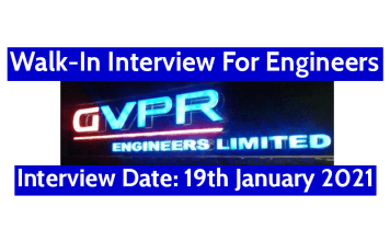 GVPR Engineers Ltd Walk-In For Engineers Interview Date 19th January 2021