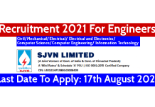 SJVN Recruitment 2021 For Engineers Last Date To Apply 17th August 2021