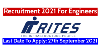 RITES Recruitment 2021 For Engineers Last Date To Apply 27th September 2021