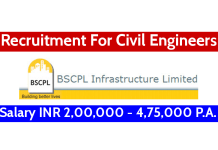 BSCPL Infrastructure Ltd Recruitment For Civil Engineers Salary INR 2,00,000 - 4,75,000 P.A.