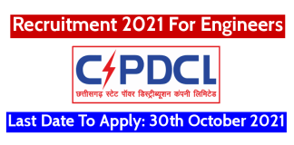 CSPDCL Recruitment 2021 For Engineers Last Date To Apply 30th October 2021