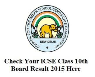 ICSE Class 10th Result 2015