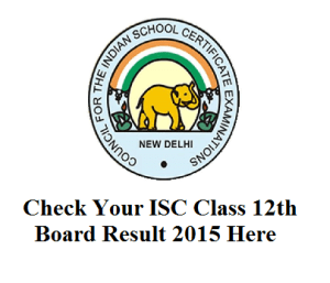 ISC Class 12th Result 2015
