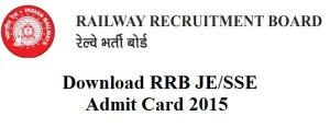 RRB JE SSE Admit Card 2015