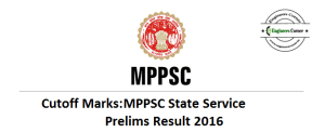 MPPSC State Service Prelims 2016 Result Cutoff Marks