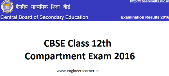 CBSE class 12th Compartment exam 2016