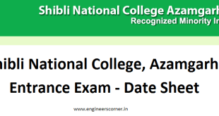Shibli National College Azamgarh Entrance Exam Schedule - Datesheet