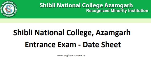 Shibli National College Azamgarh Entrance Exam Schedule - Datesheet