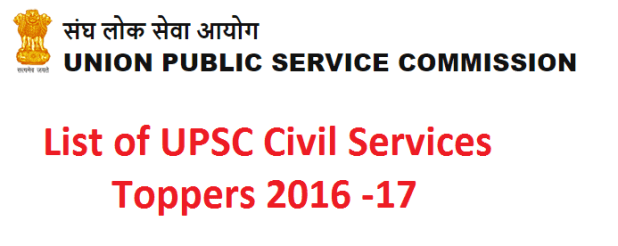 List of UPSC Civil Services Toppers 2016 -17