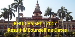 BHU CHS Counselling & Result 2017