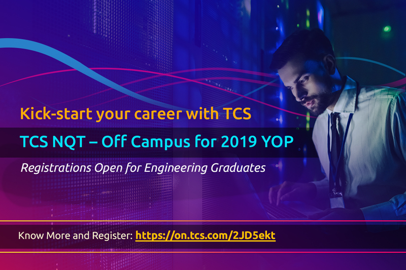 TCS Off-Campus Recruitment Drive for 2019 Batch