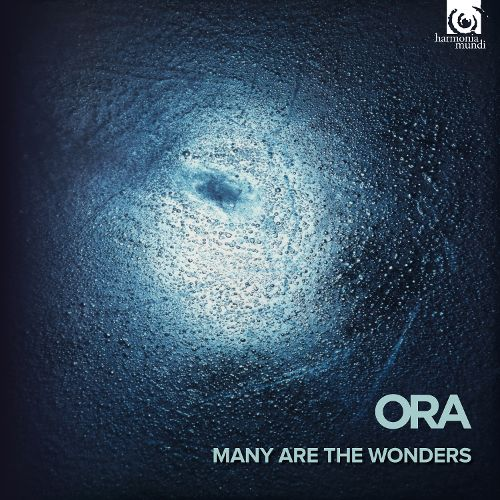 ORA Many Are the Wonders