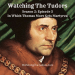 Watching the Tudors: Thomas More