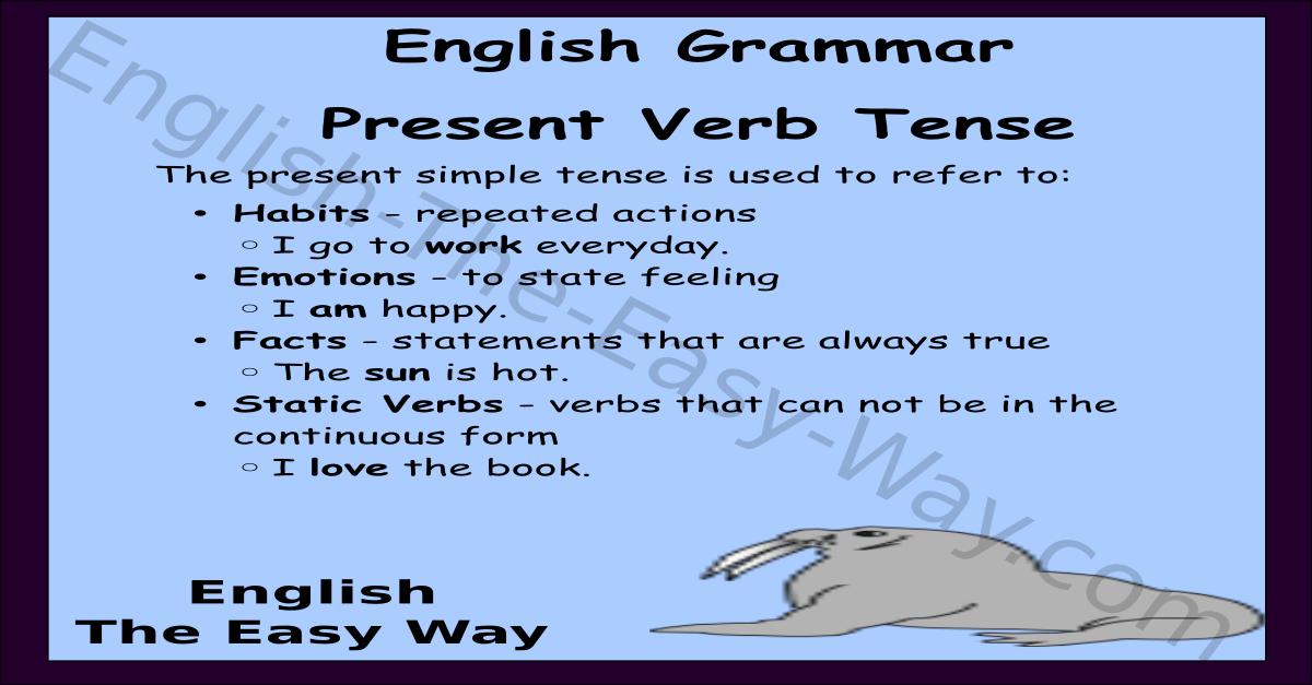present simple verb tense english verb tense english the easy way