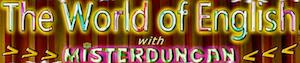Misterduncan's YouTube Channel