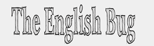 The English Bug