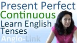 Present Continuous Tense and Present Perfect Continuous