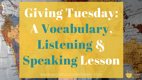 Giving Tuesday English Lesson: Vocabulary, Listening, Speaking Practice
