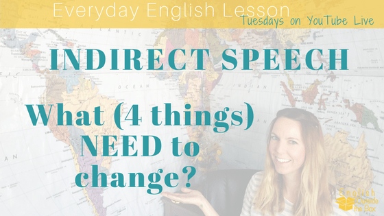 changes in direct to indirect speech