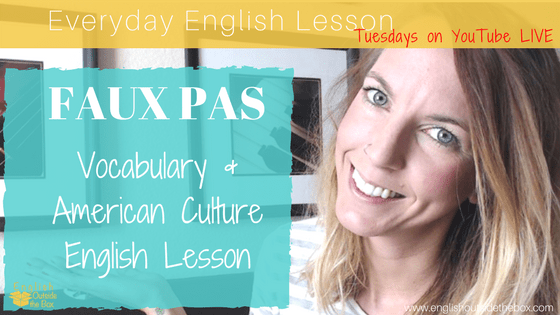 Faux Pas in English American Culture Lesson