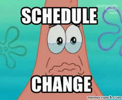 frequent schedule changes