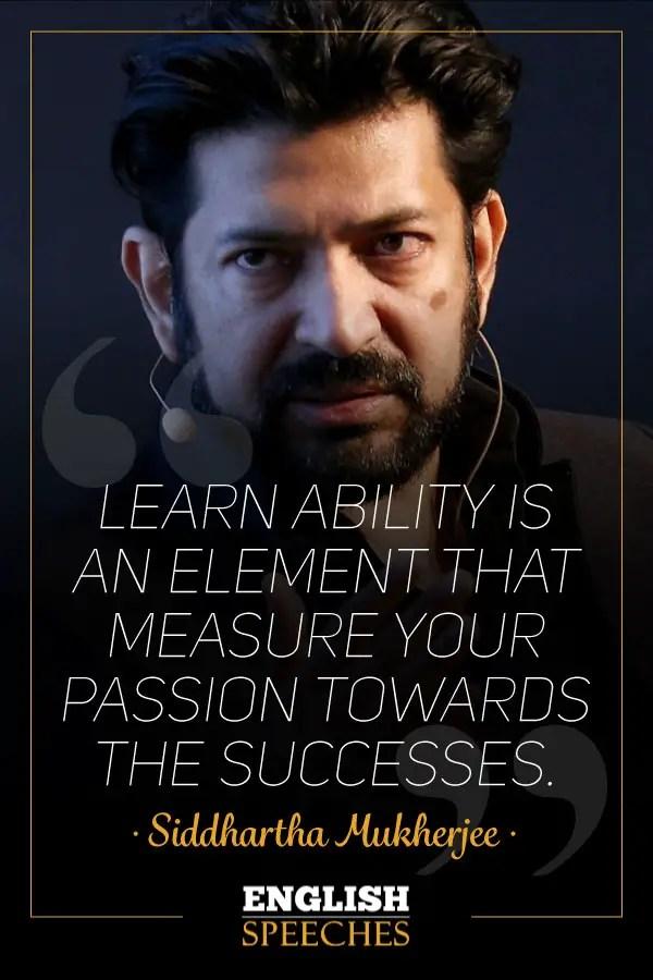 Siddhartha Mukherjee Quote