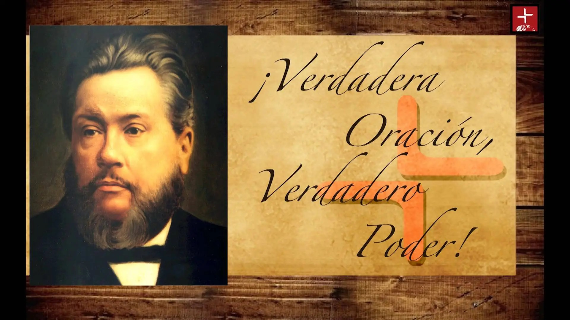 Photo of Charles H. Spurgeon – ¡Verdadera Oración Verdadero Poder!
