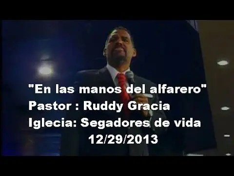 "Photo of Pastor Ruddy Gracia – ""En las manos del alfarero"""