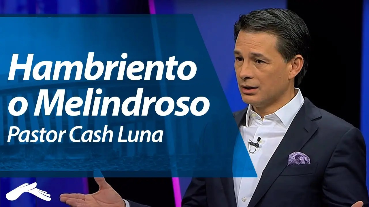 Photo of Pastor Cash Luna – Hambriento o Melindroso?