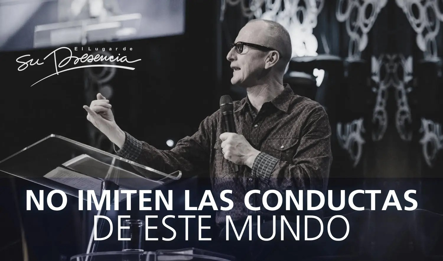 Photo of No imiten las conductas de este mundo – Andrés Corson