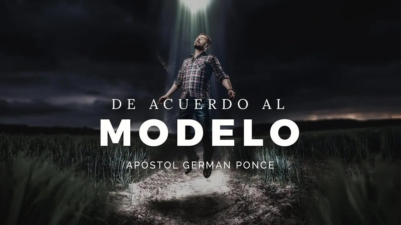 Photo of De Acuerdo Al Modelo – Apóstol German Ponce