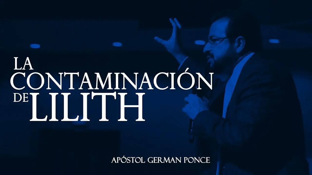 Photo of La Contaminación De Lilith – Apostol German Ponce