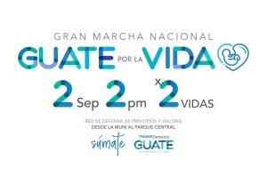 Gran Marcha Nacional por la Vida y la Familia – Guatemala 2 de Septiembre 2018
