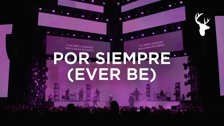 Lee más sobre el artículo Por Siempre (Ever Be) – Kalley Heiligenthal | Bethel Music En Español