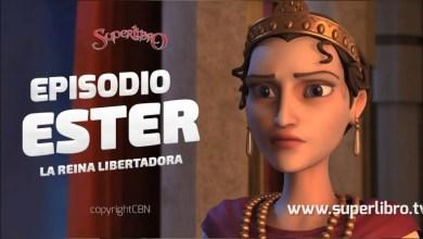 Photo of Super libro – Ester: La Reina Libertadora