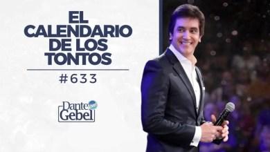 Photo of Dante Gebel – El calendario de los tontos