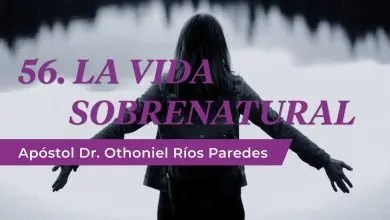 Photo of La Vida Sobrenatural – Apóstol Dr. Othoniel Ríos Paredes