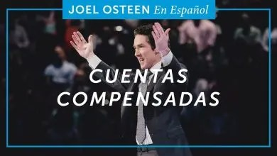 Photo of Cuentas Compensadas – Joel Osteen