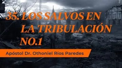 Photo of Los Salvos En La Tribulación – Apóstol Dr. Othoniel Ríos Paredes