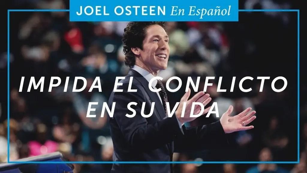 Lee más sobre el artículo Impida el conflicto en su vida – Joel Osteen