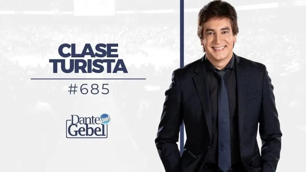 Dante Gebel – Clase turista