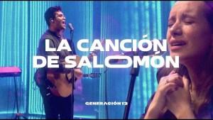 Lee más sobre el artículo Generación 12 – La Canción De Salomon