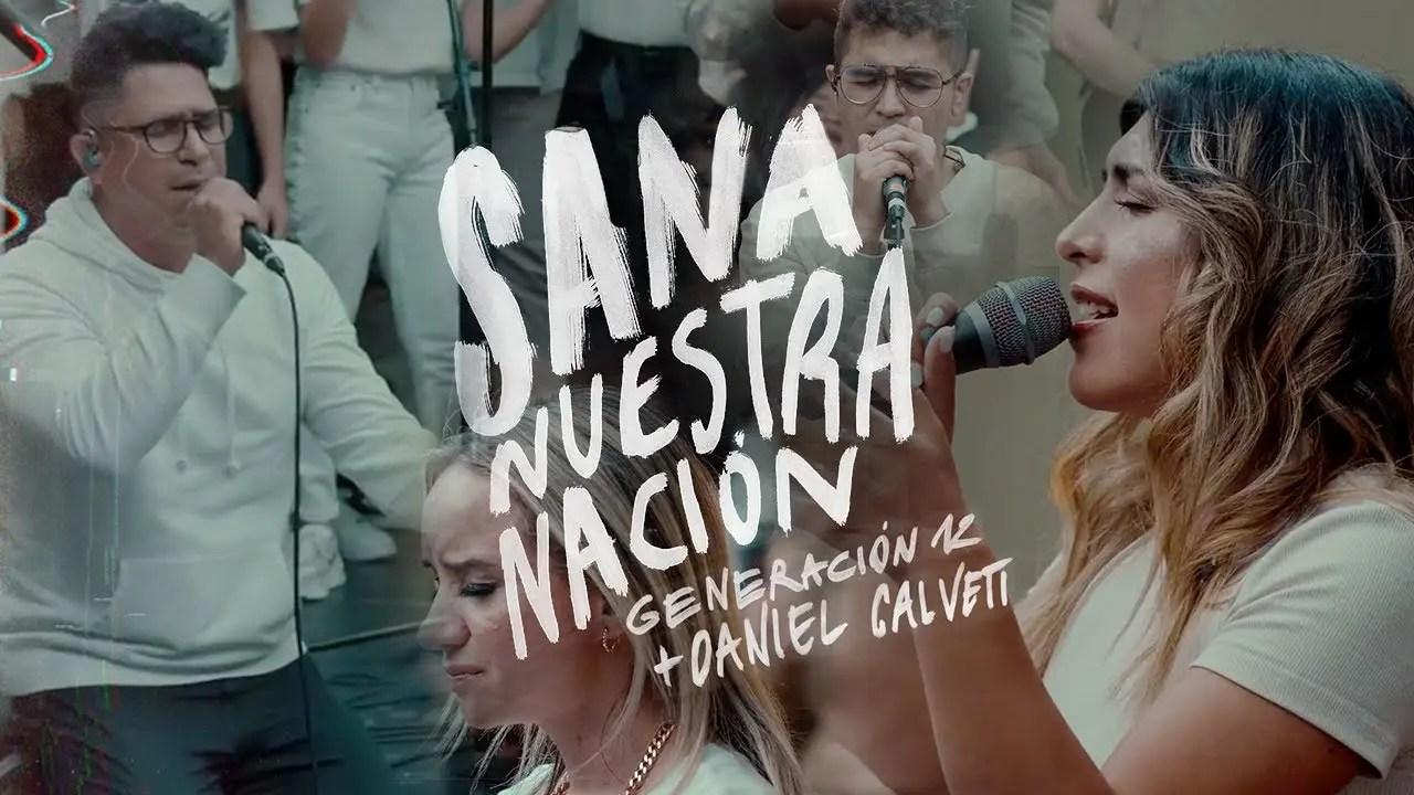 En este momento estás viendo Generación 12 – Sana Nuestra Nación + Daniel Calveti (Ft.Stefy Espinosa, Johan Manjarres)