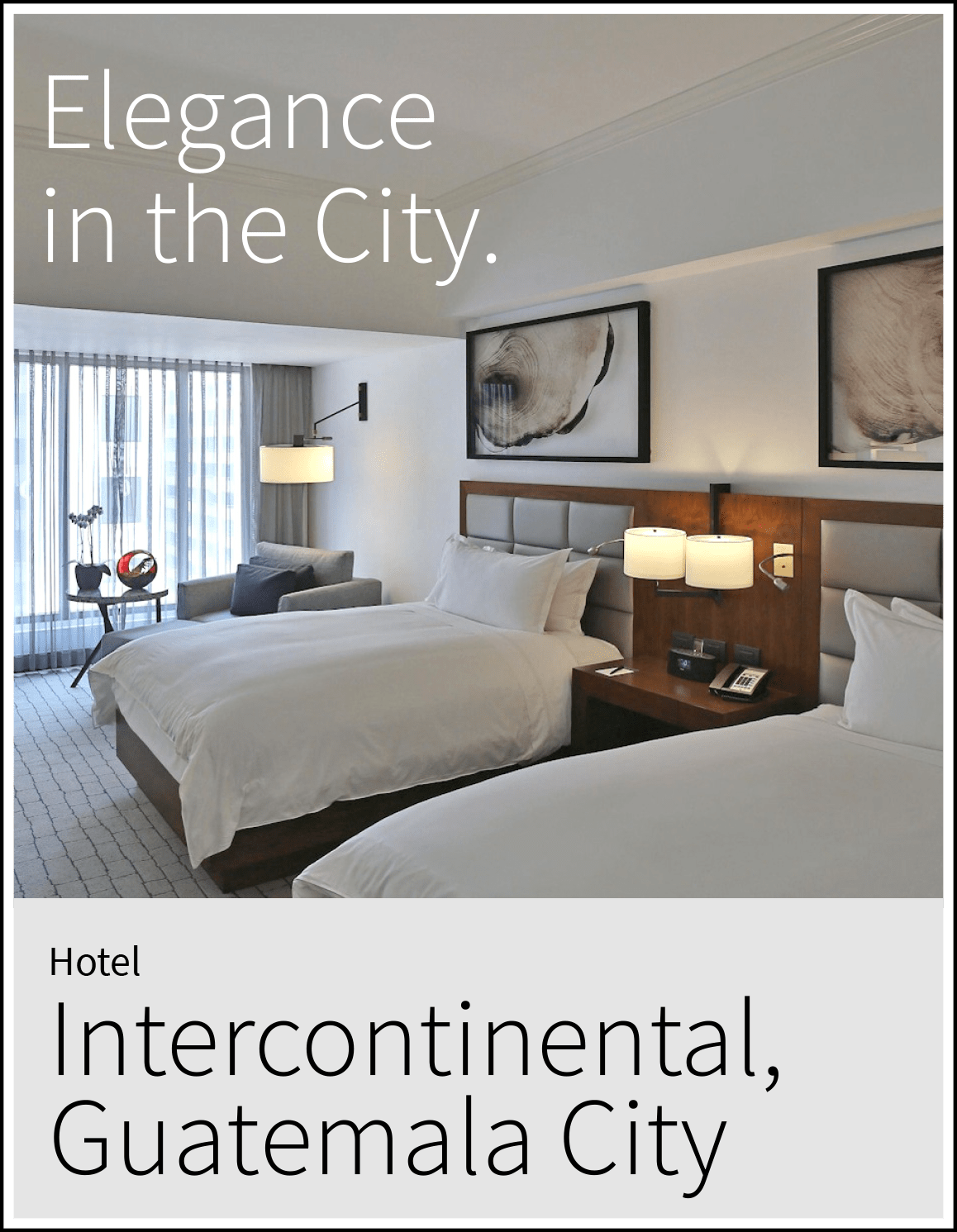 Hotel Intercontinental in Guatemala City