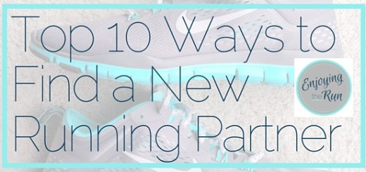 Top 10 Ways to Find a New Running Partner | Enjoying the Run