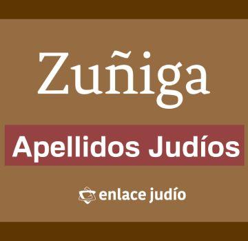 ¿Es judío mi apellido? – Zuñiga