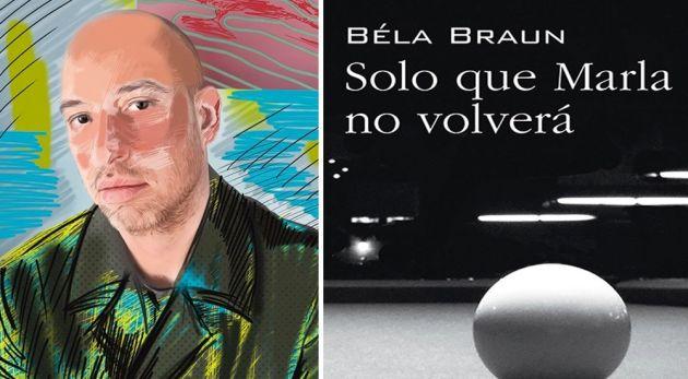 "Shoshana Turkía conversa con Béla Braun, autor de ""Solo que Marla no volverá"""