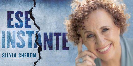 """Nadia Cattan/ Silvia Cherem presenta su nuevo libro """"Ese instante"""""""