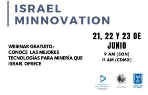 """Del 21 al 23 de junio la Embajada de Israel en México participará en el webinar """"Israel Minnovation"""" el embajador Zvi Tal también participará"""